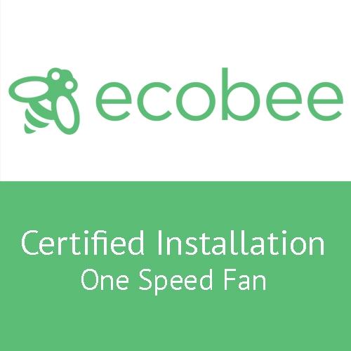 Standard Ecobee PRO Installation Service – Single Speed Fan