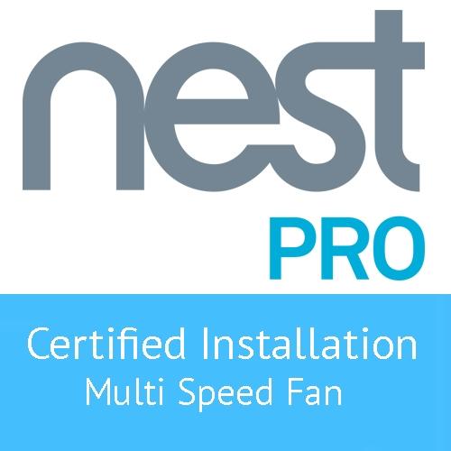Nest Certified PRO Installation Service – 3 Speed Fan